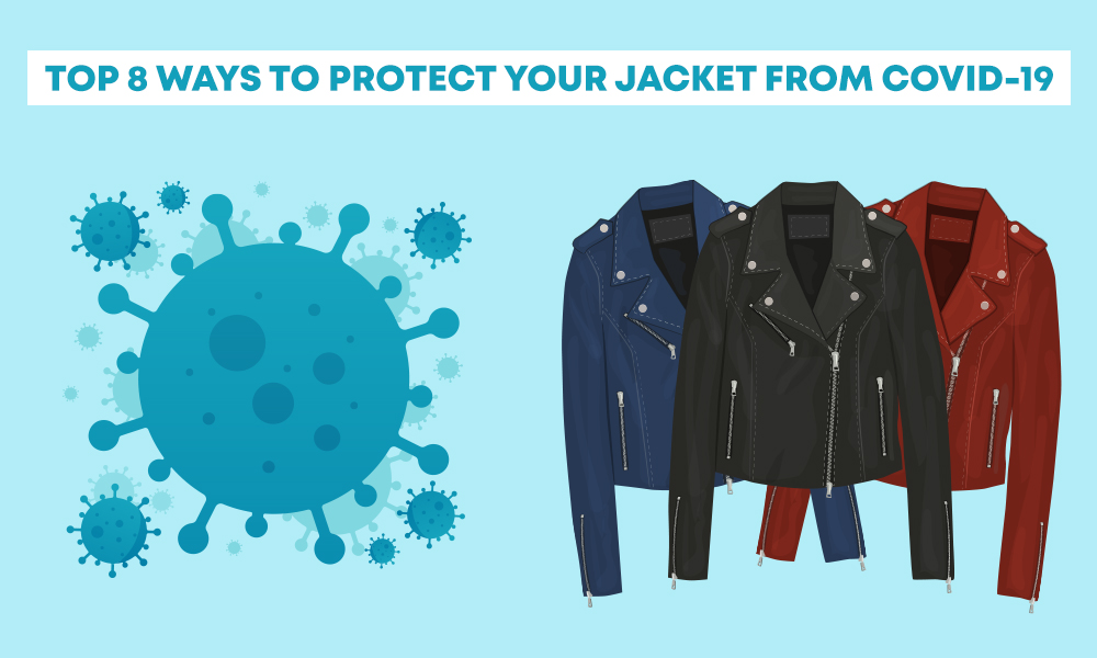 Top 8 ways to protect your jacket from covid 19