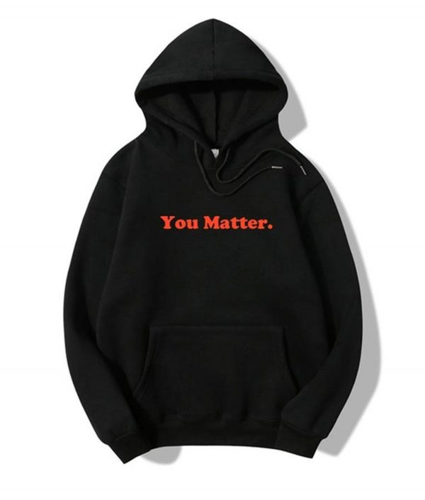 letter you matter hoodie
