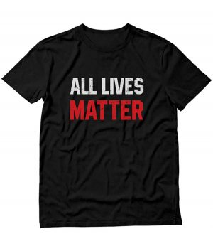 all lives matter black shirt