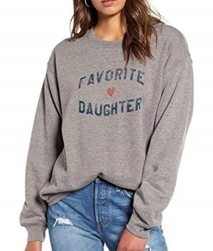 Favorite Daughter Womens Sweatshirt