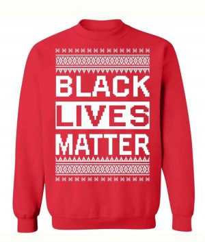 Black Lives Matter Christmas Sweater For mens and womens